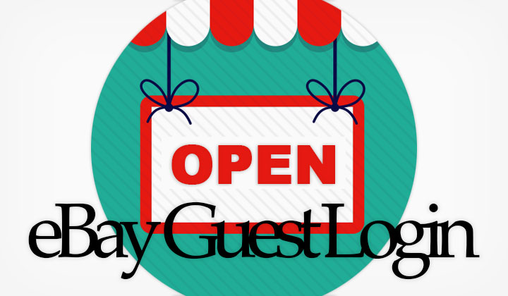 Ebay Guest Login Guest User Link For Usa Canada Australia Uk